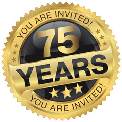 75 years - you are invited!