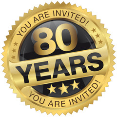 80 years - you are invited!