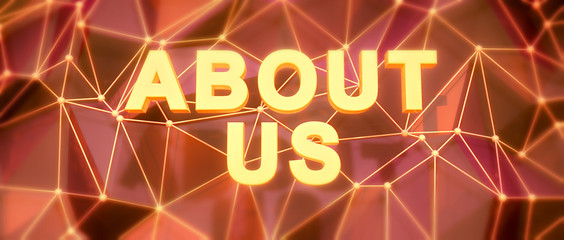 Abstract low-poly background. Word concept. Text about us. 3d re