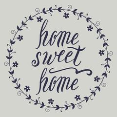 Home sweet home lettering, vector illustration