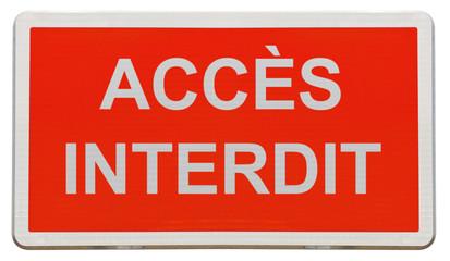 panneau rectangulaire accès interdit