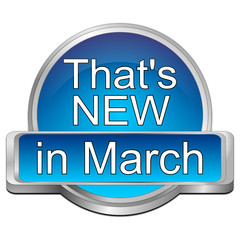 That's new in March Button
