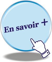 BOUTON EN SAVOIR +