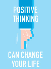 Words POSITIVE THINKING CAN CHANGE YOUR LIFE