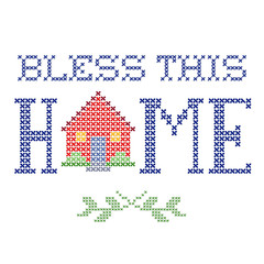 Bless This Home retro cross stitch embroidery, needlework house