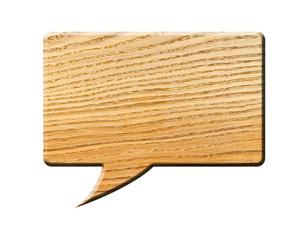Wooden Speech Bubble