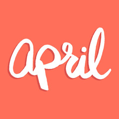 Handwritten vector word April. Spring season calligraphy design