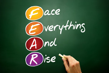 Face Everything And Rise (FEAR), acronym on blackboard
