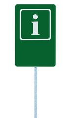 Info road sign green, white i letter icon frame, blank empty