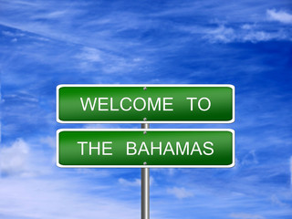 Bahamas Welcome Travel Sign