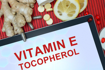 Tablet with words Tocopherol (vitamin E).