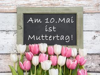 10.Mai ist Muttertag