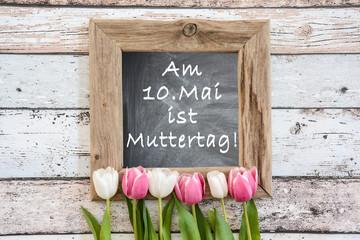 Am 10.Mai ist Muttertag