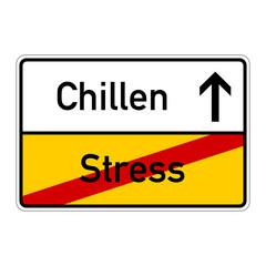 ortsschild stress chillen I