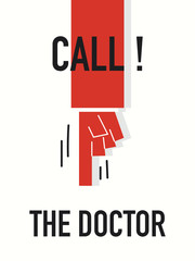 Words CALL THE DOCTOR