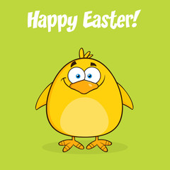 Happy Easter With Smiling Yellow Chick Cartoon Character