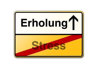 Erholung Stress Schild
