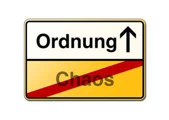 Ordnung Chaos Schild