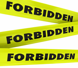 Forbidden Yellow Tape Restricted Access Not Allowed