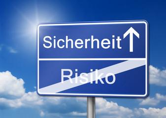 Wegweiser Sicherheit Risiko Schild