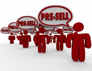 Pre-Sell Order People Customers Speech Bubbles Conditioning Sale