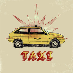 Taxi. Typographic retro grunge poster. Vector illustration.