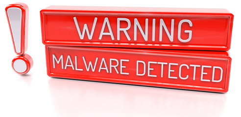 Warning Malware Detected - 3d banner, isolated on white backgrou