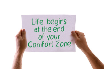 Life Begins at the End of your Comfort Zone card isolated