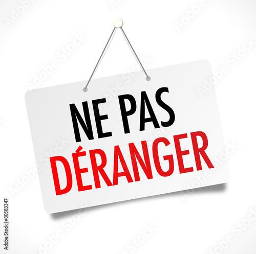 Panneau Ne Pas D 233 Ranger Arts Et Voyages
