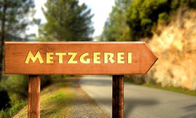 Strassenschild 31 - Metzgerei