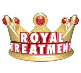 Royal Treatment Gold Crown VIP Special Service Best Top Customer