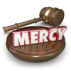 Mercy 3d Word Judge Gavel Lenient Sentencing Court Verdict