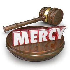 Mercy 3d Word Judge Gavel Lenient Sentencing Court Verdict