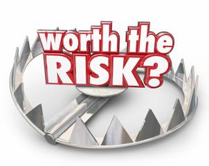 Worth the Risk Steel Bear Trap Danger Warning Words