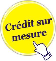 bouton crédit sur mesure