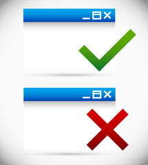 Software, application window with checkmark and cross. Safe, uns