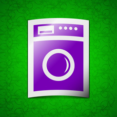 washing machine icon sign. Symbol chic colored sticky label on g