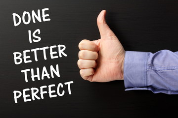 Thumbs Up for Done is Better Than Perfect