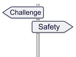 Challenge or safety