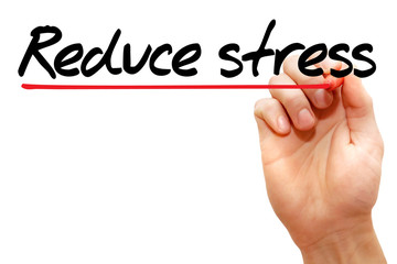 Hand writing Reduce stress with marker, health concept