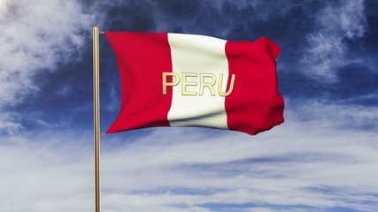 Peru flag with title waving in the wind. Looping sun rises style