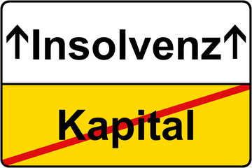 Kapital Insolvenz Schild