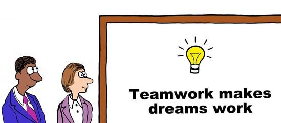 Cartoon of business people, teamwork makes dreams work