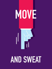 Words MOVE AND SWEAT