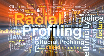Racial profiling background wordcloud concept illustration glowi