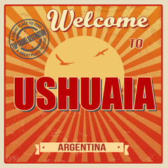 Welcome to Ushuaia poster
