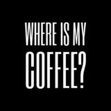 where is my coffee? - 80961376