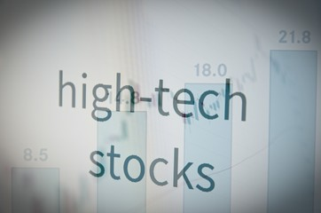 High tech stocks. Financial concept.