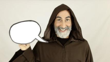 Friar holding white speech balloon happy