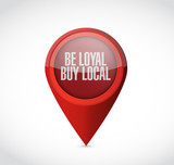 be loyal buy local pointer sign illustration poster